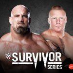 WWE تُعلن رسميا عن مواجهة بروك ليسنر وجولدبيرغ في سيرفايفر سيريز 2016